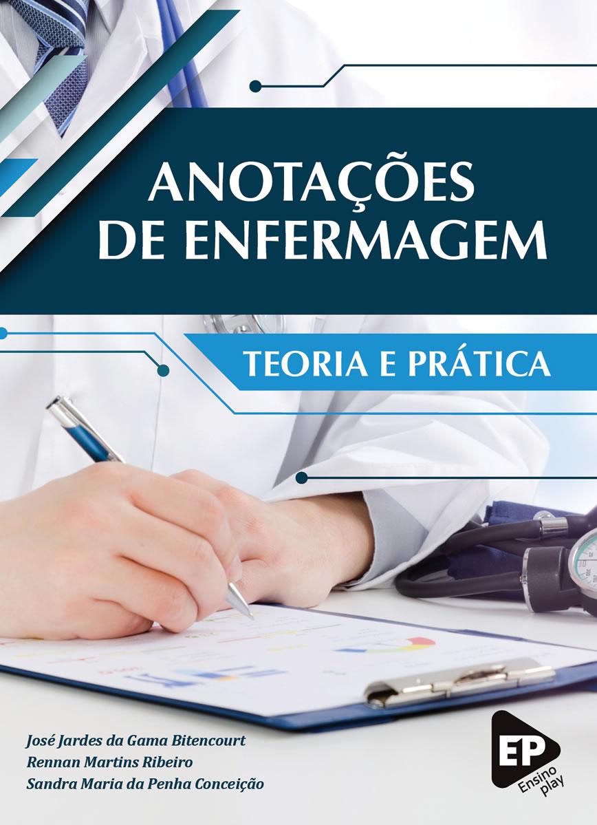 Anotações de Enfermagem Teoria e Prática