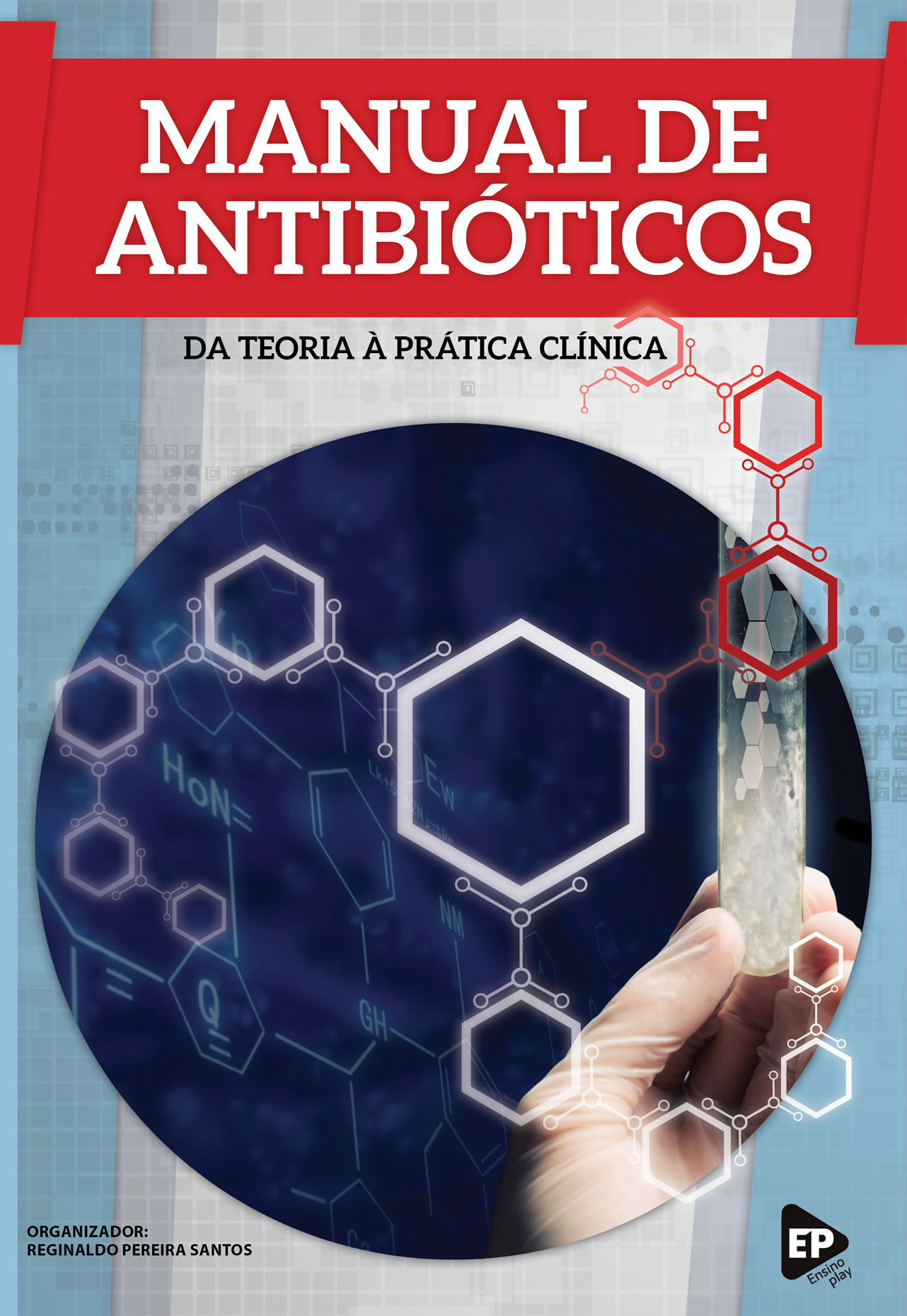 Manual de Antibióticos da Teoria à Prática Clínica