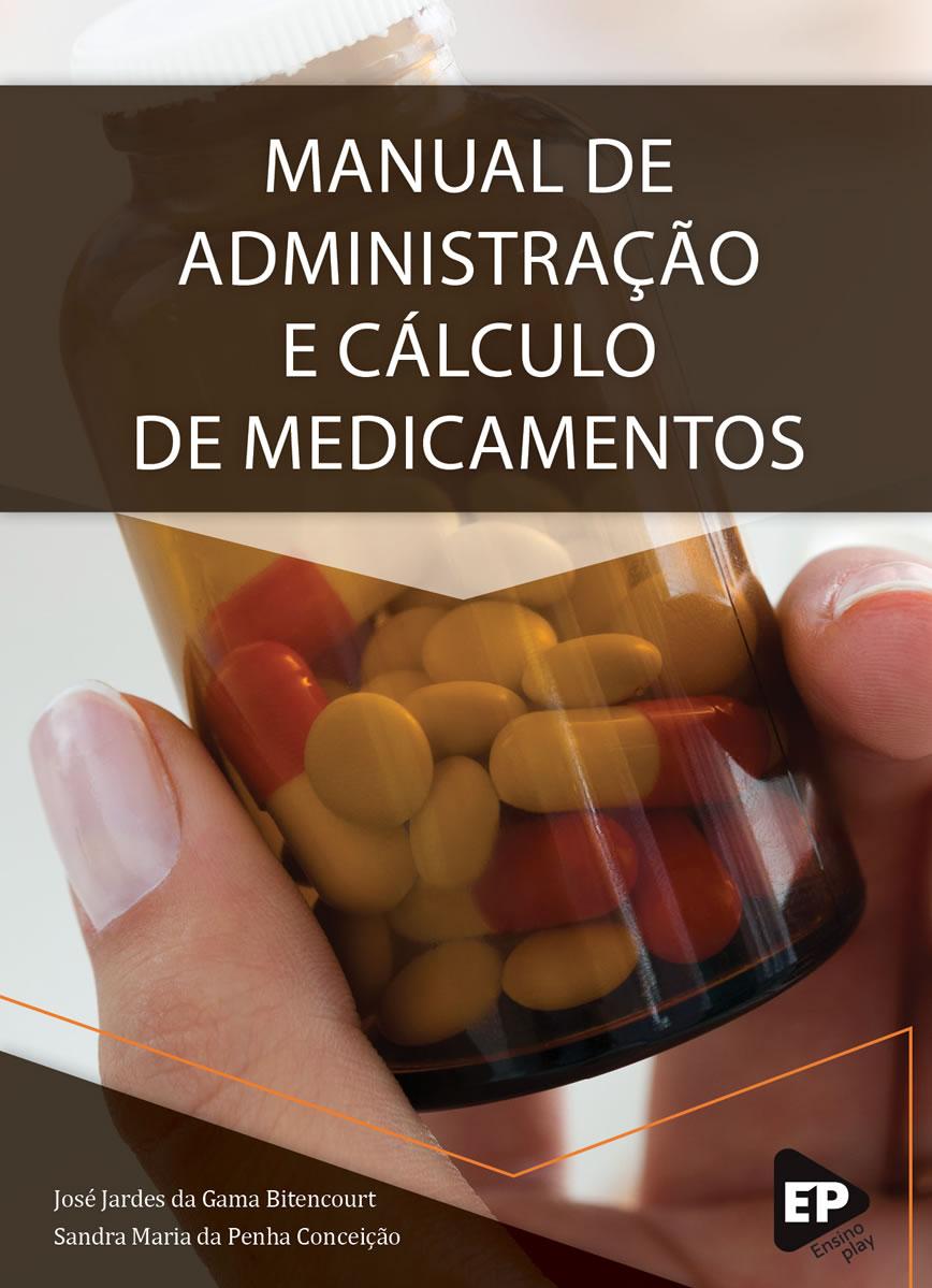 Manual de Administração e Cálculo de Medicamentos